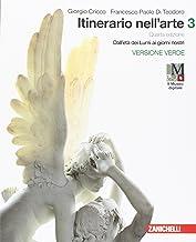 Scaricare Libri Itinerario nell'arte. Per le Scuole superiori. Con e-book: Museo digitale: 3 PDF