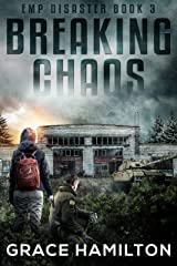 Breaking Chaos (EMP Disaster Book 3) Kindle Edition