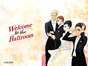 Best welcome to the ballroom anime Reviews