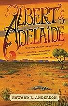 Albert of Adelaide: A Novel
