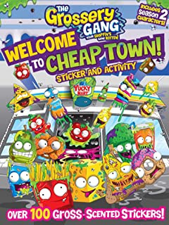 The Grossery Gang: Welcome to Cheap Town!: Sticker and Activity