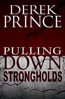 pulling down strongholds prayer