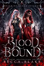 Blood Bound: A Dark Fantasy Novel (Reign of Blood Trilogy Book 1)