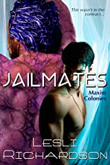 Jailmates (Maxim Colonies Book 1) Kindle Edition