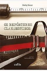 Os repórteres clandestinos eBook Kindle