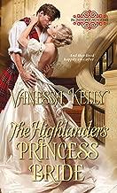 The Highlander's Princess Bride (The Improper Princesses Book 3)
