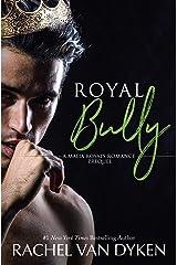 Royal Bully (Mafia Royals) (English Edition) Format Kindle