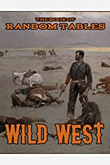 The Book of Random Tables: Wild West: 26 1D100 Random Tables for Tabletop Role-Playing Games (The Books of Random Tables) Kindle Edition