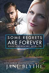 Some Regrets Are Forever (River's End Rescues Book 1) Kindle Edition