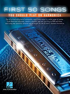 First 50 Songs You Should Play on Harmonica (English Edition)