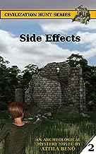 Side Effects (Civilization Hunt Book 2)