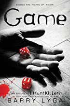 """Game: The Sequel to """"I Hunt Killers"""" (I Hunt Killers Series Book 2)"""