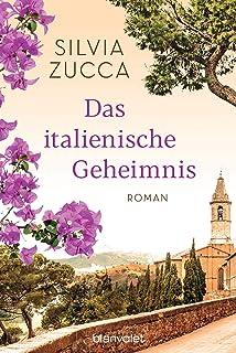 Das italienische Geheimnis: Roman