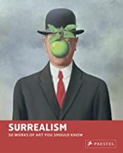 Surrealism: 50 Works of Art You Should Know (50 You Should Know)