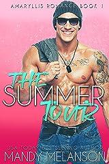 The Summer Tour: A Contemporary Rockstar Romance (Amaryllis Romance Book 1) Kindle Edition