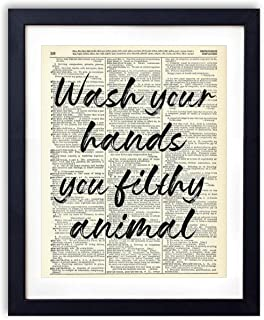 Wash Your Hands You Filthy Animal, Vintage Dictionary Art Print Bathroom Wall Decor Quote Art Poster For Home and Bathroom Wall Art, Fun and Unique Gift for Bathroom Wall Art, 8x10 inches, Unframed