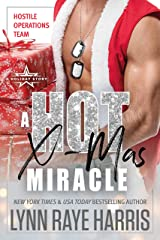 A HOT Christmas Miracle (Hostile Operations Team® - Strike Team 1): A Holiday Story Kindle Edition