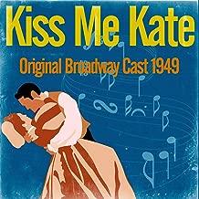 Kiss Me Kate (Original Broadway Cast 1949)