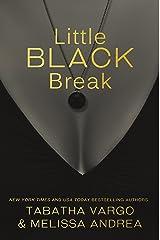 Little Black Break (The Black Trilogy Book 2) Kindle Edition