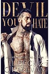Devil You Hate: A Dark Mafia Enemies to Lovers Romance (The Diavolo Crime Family Book 1) Kindle Edition