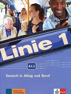 Linie 1: Kurs- Und Ubungsbuch A1.2 Mit DVD-Rom