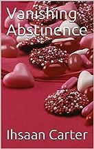 Vanishing Abstinence