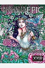 August Reverie 2: Epic - Fantasy Art Adult Coloring Book Paperback