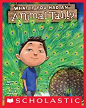 What If You Had An Animal Tail? (What If You Had... ?)