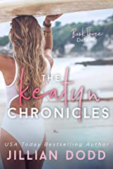 Date Me (The Keatyn Chronicles series Book 3) Kindle Edition