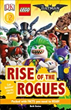 DK Readers L2: THE LEGO® BATMAN MOVIE Rise of the Rogues: Can Batman Stop the Villains? (DK Readers Level 2)