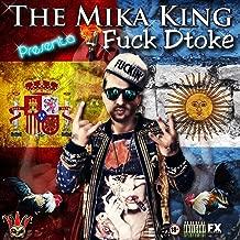 "The Mika King ""Fuck DToke"" [Explicit]"