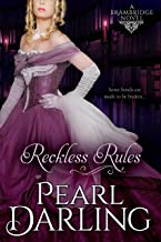 Reckless Rules (Brambridge Novels Book 4)