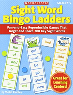 Sight Word Bingo Ladders: Fun-and-Easy Reproducible Games That Target and Teach 300 Key Sight Words