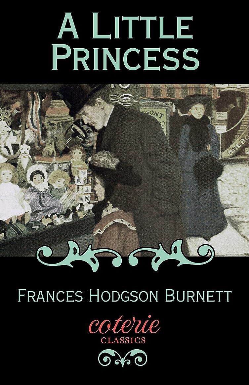 研究帰する棚A Little Princess (Coterie Classics) (English Edition)