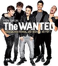 The Wanted: Nossa história, do nosso jeito (Portuguese Edition)