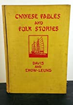 Chinese Fables and Folk Stories; first American edition