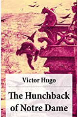 The Hunchback of Notre Dame (Complete Hapgood Translation) Kindle Edition