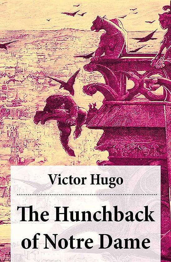 永続タイル心配するThe Hunchback of Notre Dame (Complete Hapgood Translation) (English Edition)