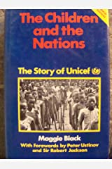 The children and the nations: The story of Unicef Hardcover