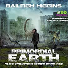 Primordial Earth: Book 1: The Extinction Series