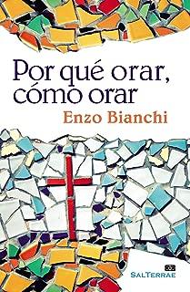 Por qué orar, cómo orar (Pozo de Siquem nº 264) (Spanish Edition)