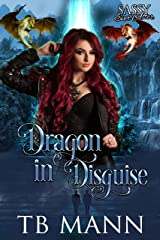 Dragon in Disguise: Sassy Ever After Kindle Edition