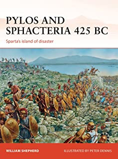 Pylos and Sphacteria 425 BC: Sparta's island of disaster (Campaign)