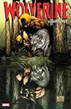Wolverine by Daniel Way: The Complete Collection Vol. 1