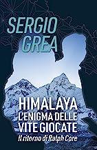 Himalaya: L'enigma delle vite giocate (Ralph Core Vol. 5)