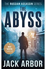The Abyss: A Max Austin Thriller, Book #5 (The Russian Assassin) Kindle Edition