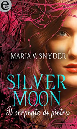 Silver moon - Il serpente di pietra (eLit) (Study series Vol. 2)