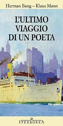 Lultimo viaggio di un poeta (Narrativa)