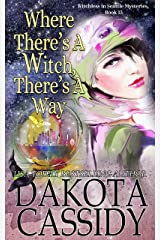 Where There's A Witch, There's A Way (Witchless In Seattle Mysteries Book 13) Kindle Edition
