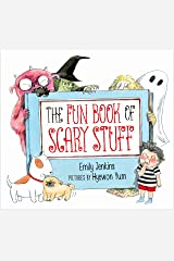The Fun Book of Scary Stuff Kindle Edition